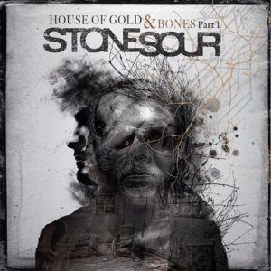 "Stone Sour's ""House of Gold and Bones Part 1"""