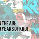 "Show Announcement: ""On The Air: 29 Years of KRUI"""
