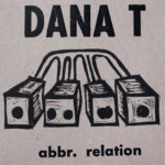 Album Review: Dana T – abbr. relation