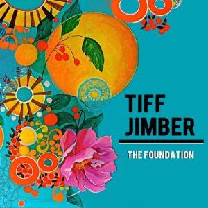 Tiff Jimber's newest EP: The Foundation