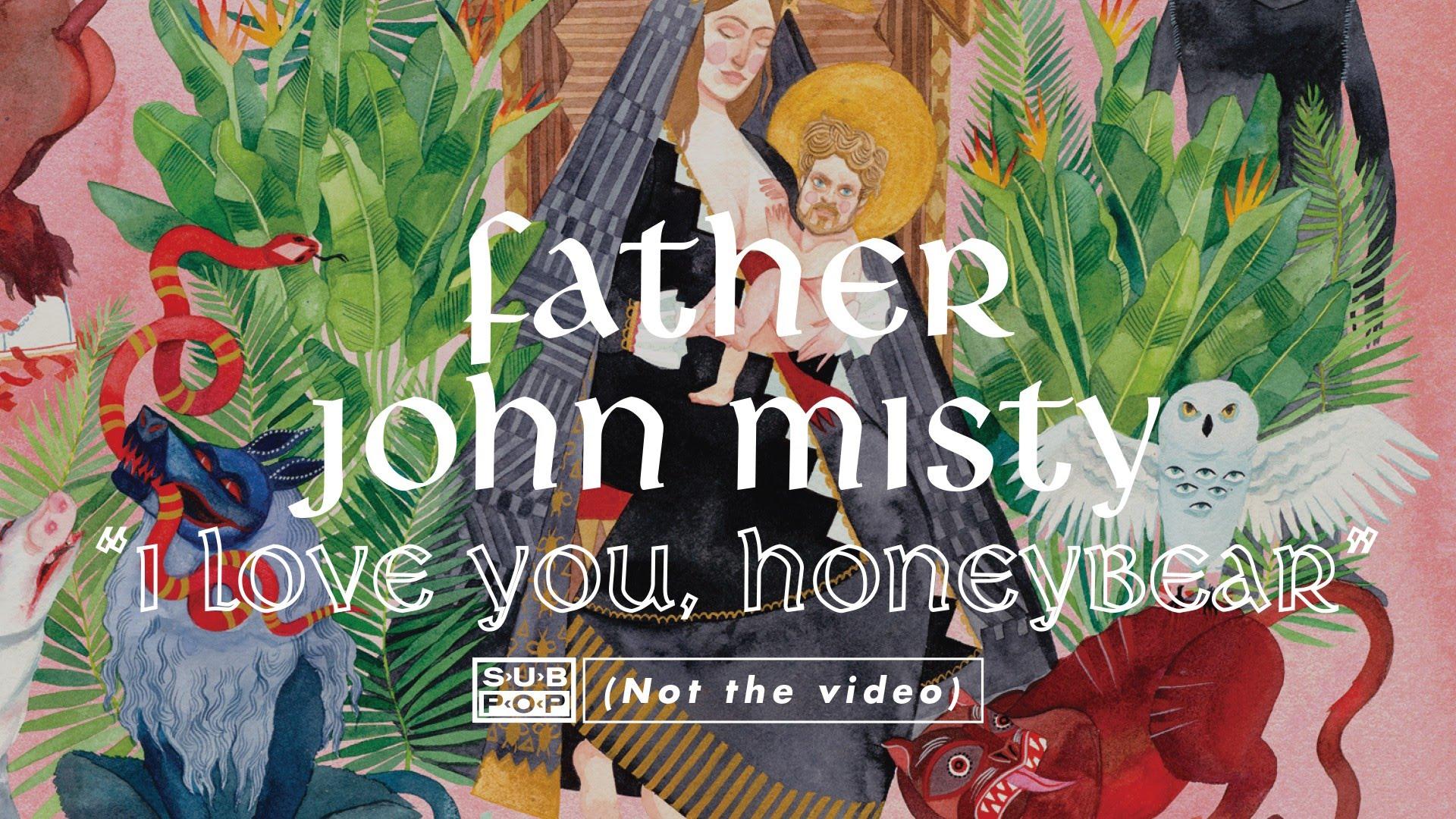 Wallpaper I Love You Honey : Album Review: I Love You, Honeybear by Father John Misty - KRUI Radio
