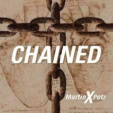 Chained- Martin X. Petz