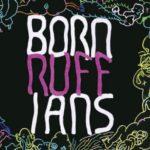 "Album Review: ""Ruff"" by Born Ruffians"
