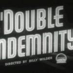 Cinema Spotlight: Double Indemnity