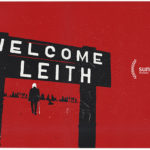 Cinema Spotlight: Welcome to Leith