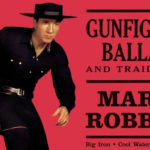 "Variety Show: ""Gunfighter Ballads and Trail Songs"" by Marty Robbins"