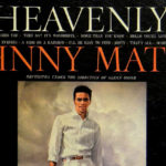 "Variety Show: ""Heavenly"" by Johnny Mathis"