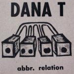 Album Review: Dana T – abbr. relation