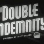 Cinema Spotlight: Double Indemnity