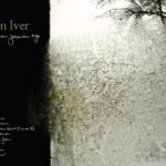 """Music MATTers: Bon Iver's """"For Emma, Forever Ago""""- 10 Years Later"""